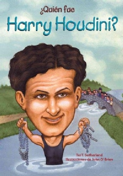 Quien fue Harry Houdini? / Who Was Harry Houdini? (Paperback)