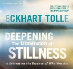 Deepening the Dimension of Stillness: A Retreat on the Essence of Who You Are (CD-Audio)