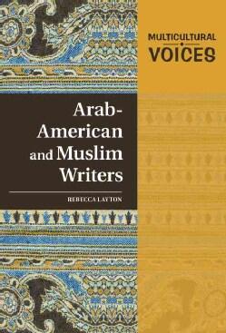 Arab-American and Muslim Writers (Hardcover)