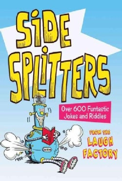 Side Splitters: Over 600 Funtastic Jokes and Riddles (Paperback)
