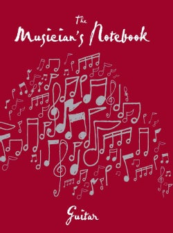 The Musician's Notebook Guitar: Manuscript Pages for the Inspired Artist (Paperback)