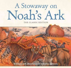 A Stowaway on Noah's Ark: The Classic Edition (Hardcover)