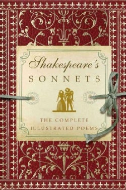 Shakespeare's Sonnets: The Complete Illustrated Poems (Hardcover)