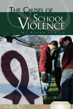 The Causes of School Violence (Hardcover)