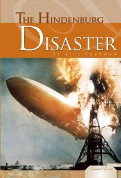 The Hindenburg Disaster (Hardcover)