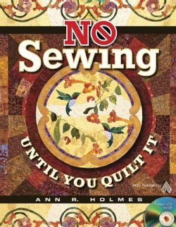 No Sewing Until You Quilt It (Paperback)
