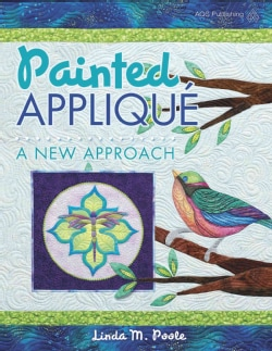 Painted Applique: A New Approach (Paperback)