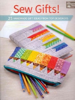 Sew Gifts!: 25 Handmade Gifts Ideas from Top Designers (Paperback)