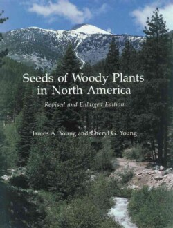 Seeds of Woody Plants in North America (Paperback)