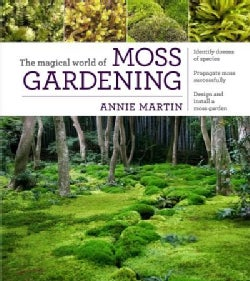 The Magical World of Moss Gardening (Paperback)