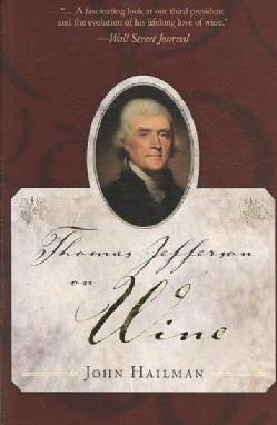 Thomas Jefferson on Wine (Paperback)