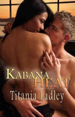 Kabana Heat (Paperback)