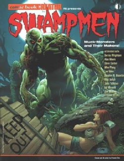 Swampmen: The Muck-Monsters and Their Makers (Paperback)