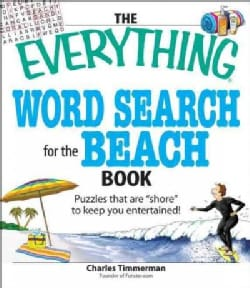 The Everything Word Search for the Beach Book: Puzzles That Are Shore to Keep You Entertained! (Paperback)