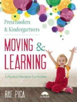 Preschoolers & Kindergartners Moving & Learning