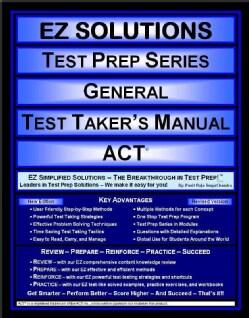 EZ Solutions Test Prep Series General Test Taker's Manual: EZ simplified Soluitons - The Breakthrough in Test Pre... (Paperback)