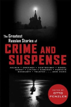 The Greatest Russian Stories of Crime and Suspense (Paperback)