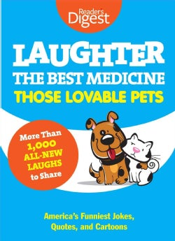 Laughter the Best Medicine: Those Lovable Pets (Paperback)