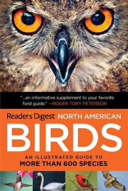 Readers Digest Book of North American Birds: An Illustrated Guide to More Than 600 Species (Paperback)