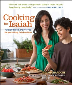Cooking for Isaiah: Gluten-Free & Dairy-Free Recipes for Easy, Delicious Meals (Paperback)