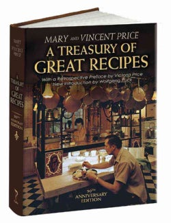 A Treasury of Great Recipes: Famous Specialties of the World's Foremost Restaurants Adapted for the American Kitchen (Hardcover)