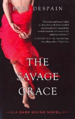 The Savage Grace: A Dark Divine Novel (Paperback)