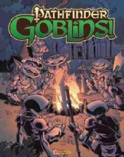 Pathfinder: Goblins! (Hardcover)