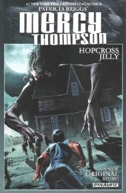 Mercy Thompson: Hopcross Jilly (Hardcover)