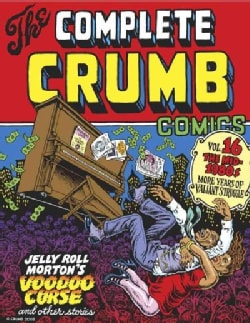 The Complete Crumb Comics 16: The Mid-1980s: More Years of Valiant Struggle (Paperback)