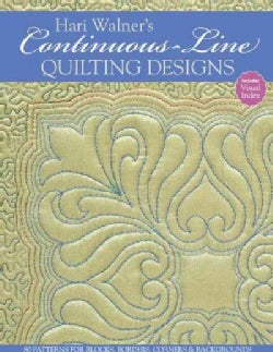 Hari Walner's Continuous-Line Quilting Designs: 80 Patterns for Blocks, Borders, Corners & Backgrounds (Paperback)