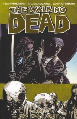 The Walking Dead 14: No Way Out (Paperback)