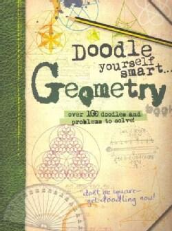Doodle Yourself Smart . . . Geometry (Paperback)