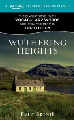 Wuthering Heights: A Kaplan SAT Score-Raising Classic (Paperback)