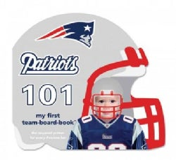 New England Patriots 101: My First Team-Board-Book (Board book)