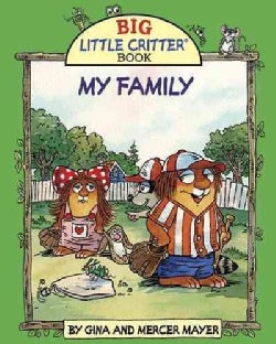 My Family: A Big Little Critter Book (Hardcover)