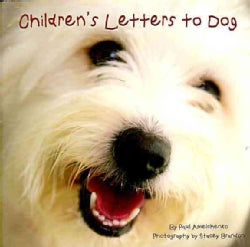 Children`s Letters to Dogs (Hardcover)