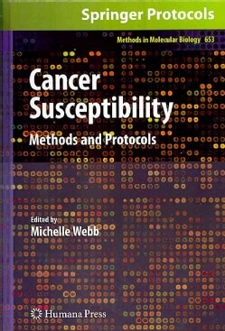 Cancer Susceptibility: Methods and Protocols (Hardcover)
