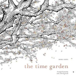 The Time Garden: A Magical Journey and Coloring Book (Paperback)