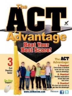 The ACT Advantage: Beat Your Best Score! (Paperback)