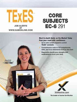 TExES Core Subjects EC-6 291 (Paperback)