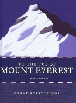 To the Top of Mount Everest (Hardcover)