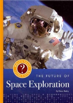 The Future of Space Exploration (Hardcover)