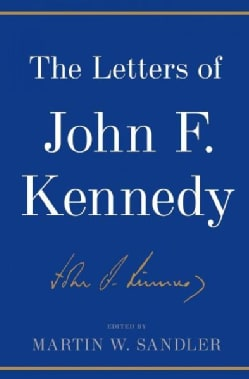 The Letters of John F. Kennedy (Hardcover)