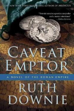 Caveat Emptor: A Novel of the Roman Empire (Paperback)