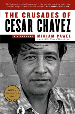 The Crusades of Cesar Chavez: A Biography (Paperback)