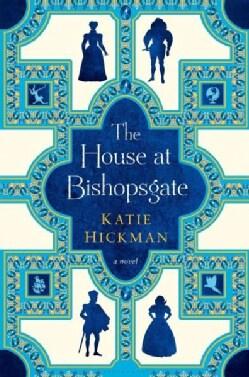 The House at Bishopsgate (Hardcover)