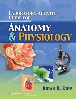 Laboratory Manual for Anatomy and Physiology (Paperback)