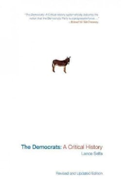 The Democrats: A Critical History (Paperback)
