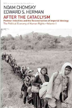 After the Cataclysm: Postwar Indochina and the Reconstruction of Imperial Ideology (Paperback)
