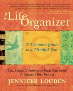 The Life Organizer: A Woman's Guide to a Mindful Year (Paperback)
